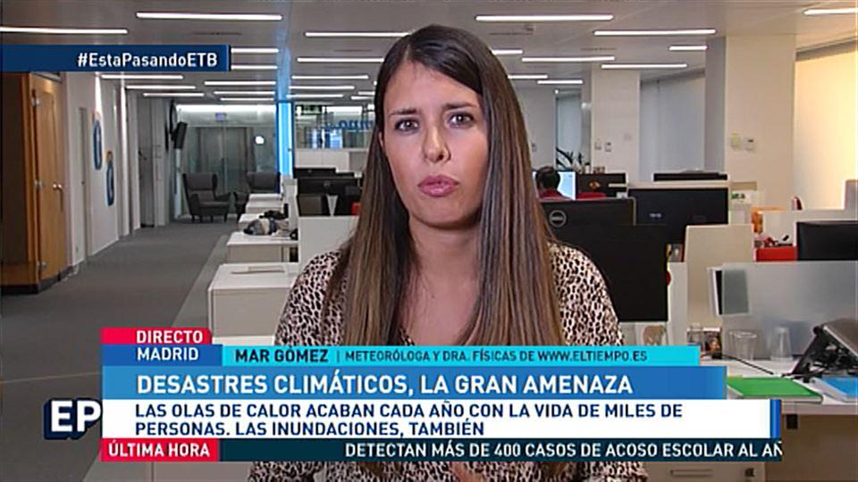 Vídeo: Mar Gómez, meteoróloga, sobre cambio climático, huracanes y ...