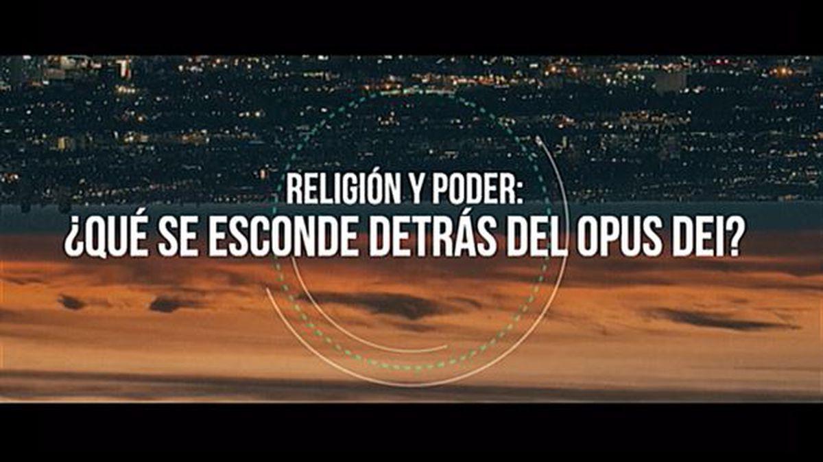 Reportaje sobre el Opus Dei, este domingo 1 de diciembre en '360º ...